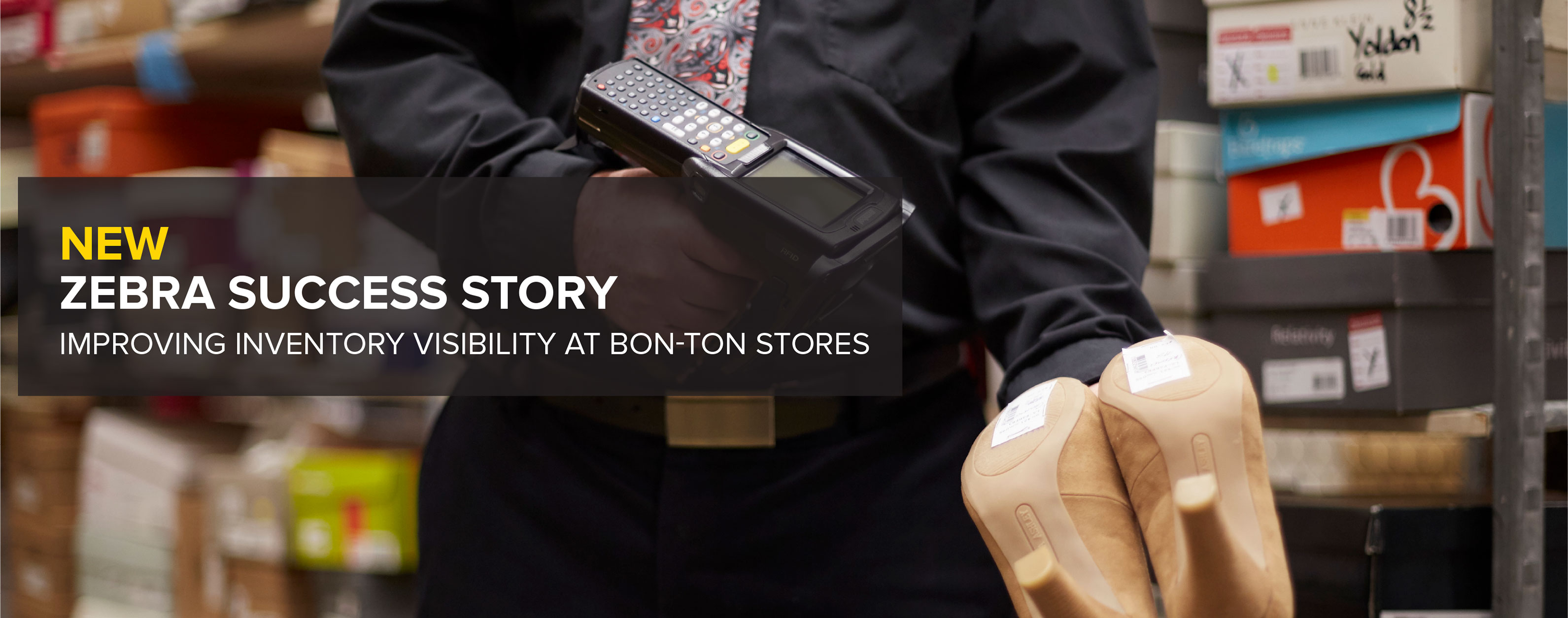 New Zebra Success Story – Improving Inventory Visibility at Bon-Ton Stores
