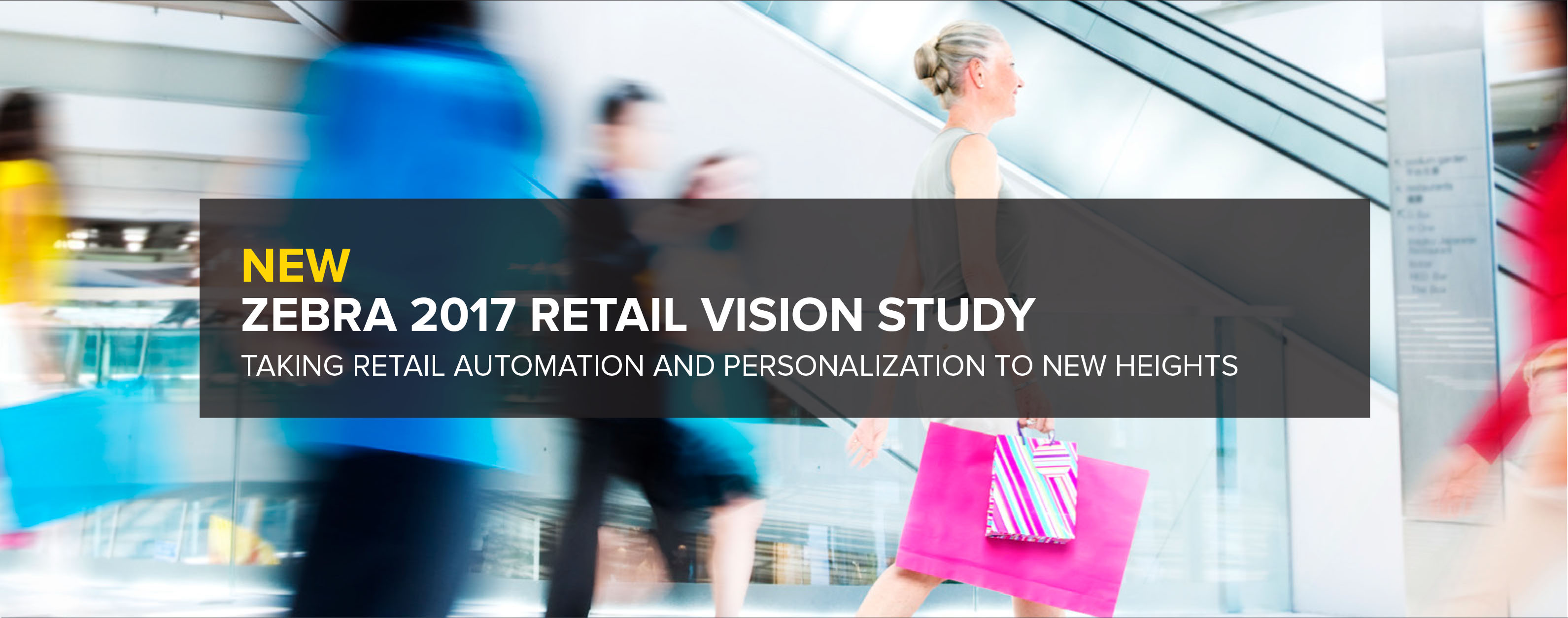 New Zebra 2017 Retail Vision Study – Taking Retail Automation and Personalization to New Heights